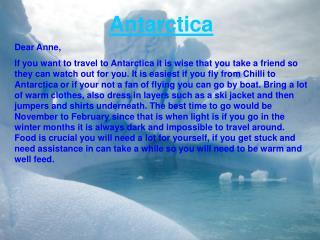 Antarctica Dear Anne,