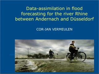 Data-assimilation in flood forecasting for the river Rhine between Andernach and Düsseldorf