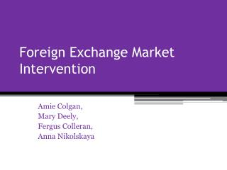 Foreign Exchange Market Intervention