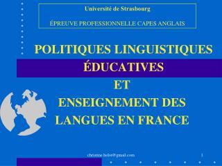POLITIQUES LINGUISTIQUES  ÉDUCATIVES  ET  ENSEIGNEMENT DES LANGUES EN FRANCE