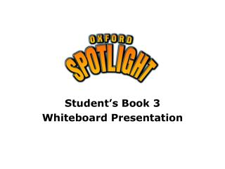 Student's Book 3 Whiteboard Presentation