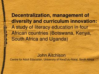 John Aitchison Centre for Adult Education, University of KwaZulu-Natal, South Africa