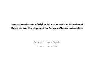 By Ibrahim  oanda  Ogachi Kenyatta University