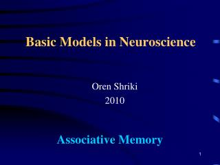Basic Models in Neuroscience