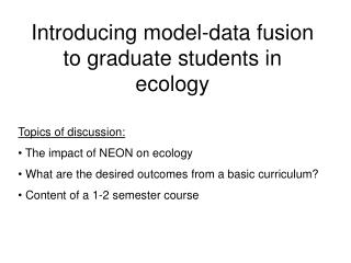 Introducing model-data fusion to graduate students in ecology