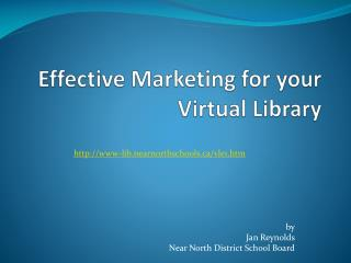 Effective Marketing for your  Virtual Library