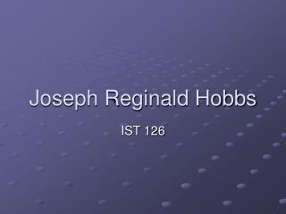 Joseph Reginald Hobbs