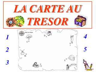 LA CARTE AU TRESOR