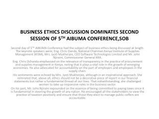 BUSINESS ETHICS DISCUSSION DOMINATES SECOND SESSION OF 5 TH  AIBUMA CONFERENCE,SOB