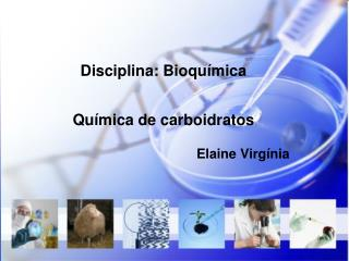 Disciplina: Bioquímica