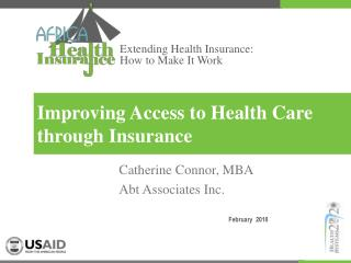 Improving Access to Health Care through Insurance