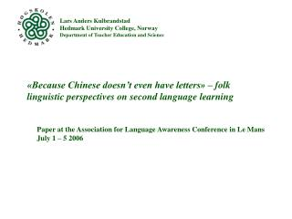 Paper at the Association for Language Awareness Conference in Le Mans July 1 – 5 2006