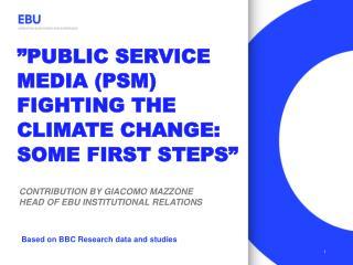 Contribution By  giacomo  mazzone head  of EBU  Institutional  relations