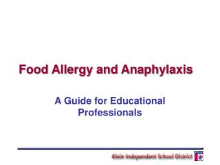 Food Allergy and Anaphylaxis