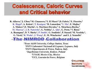 Coalescence, Caloric Curves            and Critical behavior