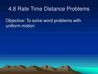 4.8 Rate Time Distance Problems