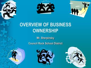 OVERVIEW OF BUSINESS OWNERSHIP
