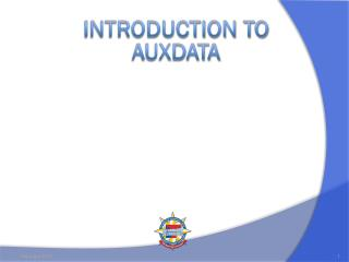 INTRODUCTION TO AUXDATA