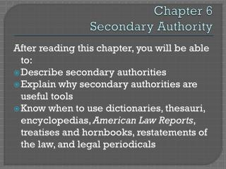 Chapter 6 Secondary Authority