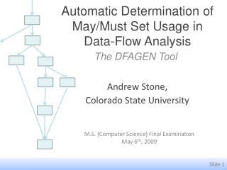 Automatic Determination of May/Must Set Usage in Data-Flow Analysis