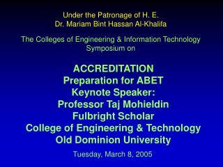 Under the Patronage of H. E. Dr. Mariam Bint Hassan Al-Khalifa