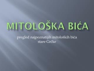 MITOLO�KA BI?A
