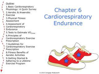 Chapter 6 Cardiorespiratory Endurance