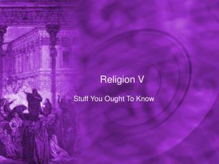 Religion V