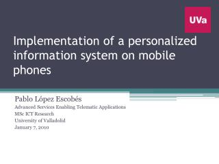 Implementation of a personalized information system on mobile phones