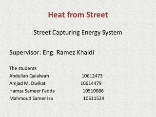 Heat from Street