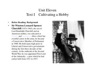 Unit Eleven Text I    Cultivating a Hobby