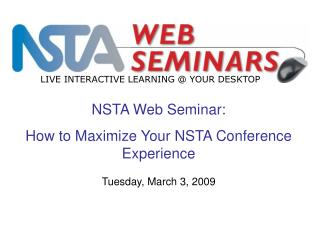 NSTA Web Seminar: How to Maximize Your NSTA Conference Experience