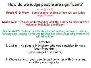 How do we judge people are significant?