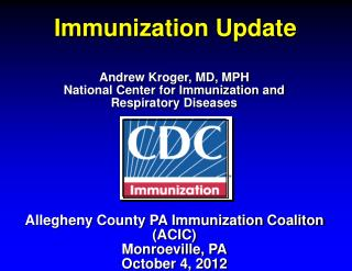 Immunization Update
