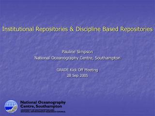 Institutional Repositories  Discipline Based Repositories