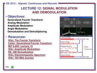 LECTURE  12:  SIGNAL MODULATION AND DEMODULATION