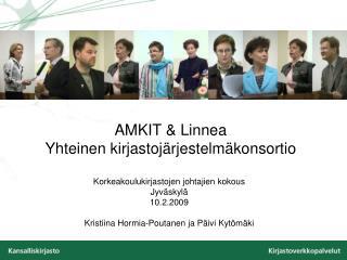 AMKIT & Linnea Yhteinen kirjastojärjestelmäkonsortio