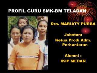 PROFIL GURU SMK-BM TELADAN