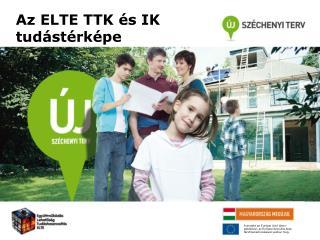 Az ELTE TTK és IK tudástérképe