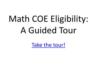 Math COE Eligibility: A Guided Tour