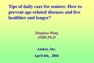 Dinghua Wang OMD.Ph.D