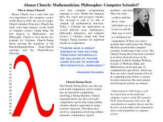 Alonzo Church: Mathematician. Philosopher. Computer Scientist?