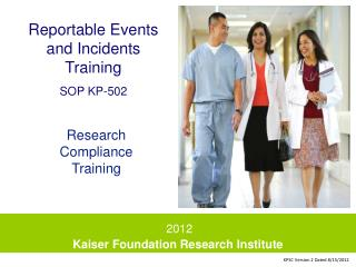 Reportable Events and Incidents Training SOP KP-502