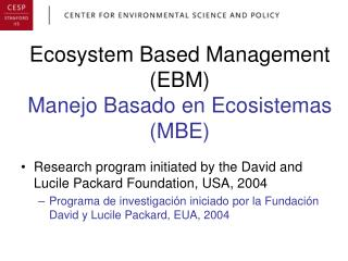 Ecosystem Based Management (EBM) Manejo Basado en Ecosistemas (MBE)