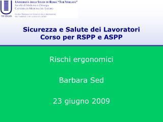 Sicurezza e Salute dei Lavoratori Corso per RSPP e ASPP