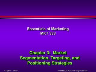 Essentials of Marketing MKT 333