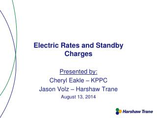 Electric Rates and Standby  Charges