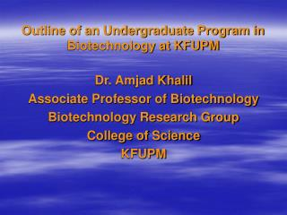 Outline of an Undergraduate Program in Biotechnology at KFUPM