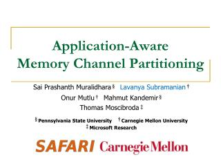 Application-Aware  Memory Channel Partitioning