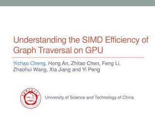 Understanding t he SIMD Efficiency o f Graph Traversal o n GPU
